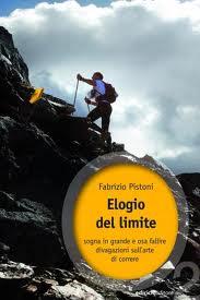 """Fabrizio Pistoni """"Elogio del limite"""" Ediciclo editore, 2012"""