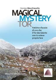 """Giorgio Macchiavello - """"MAGICAL MYSTERY TOR"""" -  Musumeci editore"""