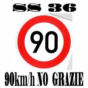 ss36 90km:h no grazie